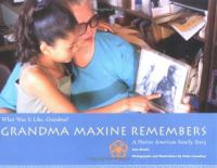 Grandma Maxine Remembers