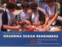 Grandma Susan Remembers