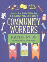 Crafts for Kids Who Are Learning About-- Community Workers