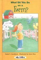 What Do You Do-- on A Farm?