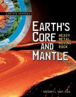 The Earth's Core and Mantle