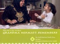 Grandma Hekmatt Remembers
