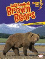 Let's Look at Brown Bears