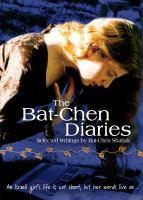 The Bat-Chen Diaries