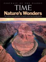 Time Nature's Wonders : the Science and Splendor of Earth's Most Fascinating Places