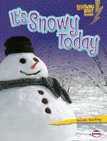 It's Snowy Today