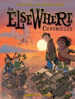 The ElseWhere Chronicles Book 2