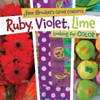 Ruby, Violet, Lime