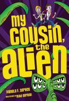 My Cousin, the Alien