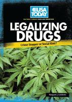 Legalizing Drugs