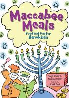 Maccabee meals : food and fun for Hanukkah