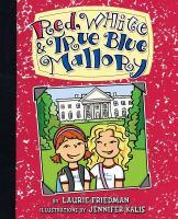 Red, White, & True Blue Mallory
