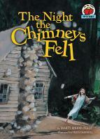 The Night the Chimneys Fell