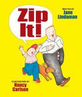 Zip It!