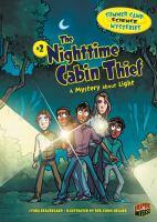 The Nighttime Cabin Thief