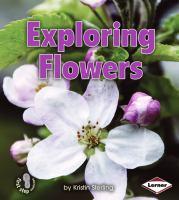 Exploring Flowers