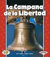La campana de la libertad (the liberty bell)