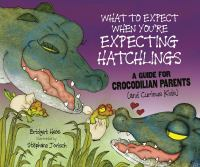 What to Expect When You're Expecting Hatchlings