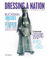 Buckskin Dresses and Pumpkin Breeches
