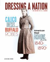 Calico Dresses and Buffalo Robes