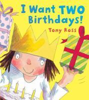 I Want Two Birthdays