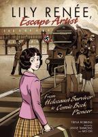 Lily Renee, Escape Artist