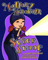 Mallory McDonald Super Snoop