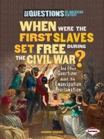 When Were the First Slaves Set Free During the Civil War?