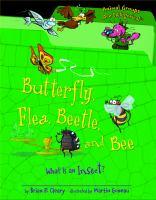 Butterfly, Flea, Beetle, and Bee
