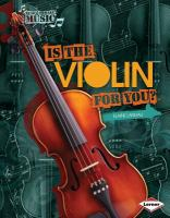 Is the Violin for You?