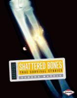 Shattered Bones