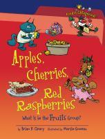 Apples, Cherries, Red Raspberries