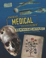 Ancient Medical Technology