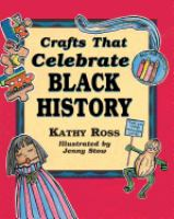 Crafts That Celebrate Black History