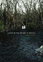 Lost in A River of Grass