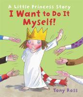 I Want to Do It Myself!