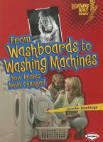 From Washboards to Washing Machines