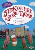 Stick Out Like A Sore Thumb