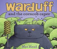 Warduff and the Corncob Caper