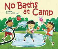 No Baths at Camp