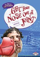 Get your Nose Out of Joint