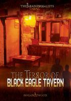 The terror of Black Eagle Tavern