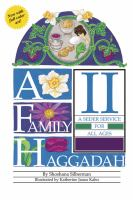 A Family Haggadah II : A Seder for All Ages