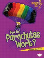 How Do Parachutes Work?
