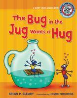 Bug in the Jug Wants A Hug