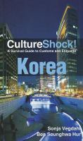Culture Shock! Korea
