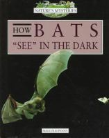 "How Bats ""see"" in the Dark"