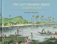 The Last Hawaiian Queen, Liliuokalani