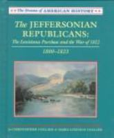 The Jeffersonian Republicans, 1800-1823