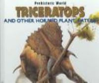 Triceratops and Other Horned Plant-eaters